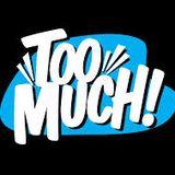 (Too Much) DJ TVISTA