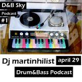 Dj Martinhilist - D&B Sky Podcast N#1