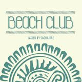 BEACH CLUB - House sessions. Mixed by Sacha Bae