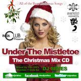 "In Da Club Presents ""Under The Mistletoe"" The Christmas Mix CD"