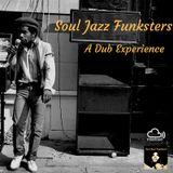 Soul Jazz Funksters - A Dub Experience