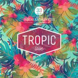 DJ JuoKaz SET 33. Tropic Love