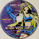 Elevation - Mixed By Andy Golden