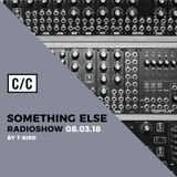 Something Else by T-Bird @ radiocc.club 08/03/18 (International Women's Day Tribute)