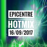 EPICENTRE - HOTMIX 16/09/2017