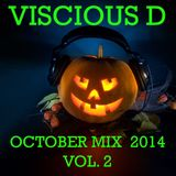 Viscious D - October Mix 2014 Vol. 2