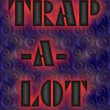 ILLTEXT- 2013 TRAP-A-LOT MIX 1