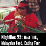 Nightlies EP 25- Host Talk, Malaysian food and Sydney eating tour