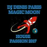 House Passion DJ Denis Paris  June 2017