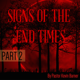 Sermon 04 May 2014 - Signs Of The End Times Part 2