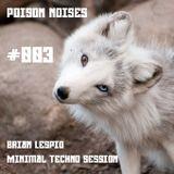 Brian Lespio - MNML Techno - Poison Noises #003