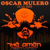 Oscar Mulero - Live @ Thë Omën, Madrid (14.03.1995) INEDITA - (Ripped: POLACO MORROS & BAFOMEUS)