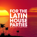 for The Latin House Parties 1.0