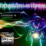 PLH - Magic Spell of Trance Episode 006 : Liberty (Special Pulsar Recordings)
