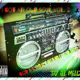I Got An Old Soul Vol. 2 Hiphop & Reggae