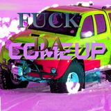 Fuck Da Come Up