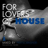 For Lovers of House 1 Deep House
