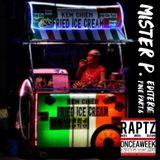 ONCEAWEEK 135 // MISTER P. - Editerie Fine Part.6 (RapTz)