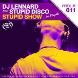 Dj Lennard aka. Stupid Disco - Stupid Show 011
