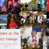 The Jazz Lounge Radio Show on K107fm Community Radio with Grace Black 2nd December 2018 Part 1