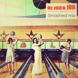 Dj Jaka100 - Smashed mix