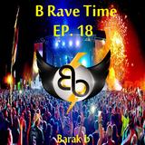 B Rave Time 2016 [Ep.18] - By Barak b