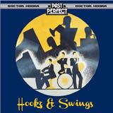 Doctor Hooka-Hookz & Swings