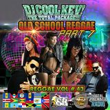 DJ Cool Kev - Reggae Vol. 43: Old School Reggae Pt. 7
