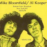 DAD INTERNET RADIO Ep. 1: BLOOMFIELD & KOOPER on BOTTOM LINE 3/31/74 (New York, NY)