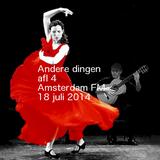 Andere Dingen Aflevering 4 18 juni 2014 Amsterdam FM