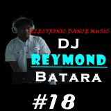 #18 Electro Mix Session - Dj Reymond Batara