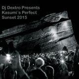 Dj Dextro Presents Kasumi´s Perfect Sunset 2015