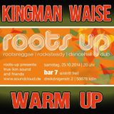 Kingman Waise - Roots Up Party 25.10.2014 Warmup