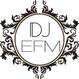 Destroy the Dance Floor - 006 by DJ EFM
