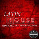 59 Tony Throw N Down Latin House Mix 03 02 12