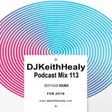 DJKeithHealy Podcast Mix 113