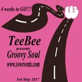 TeeBee presents Groovy Soul 3rd May 2017.