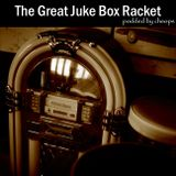 Documentary: The Great Jukebox Racket
