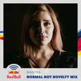 Normal Not Novelty Mix - Mantra