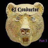 EL CONDUCTOR - LIVE @ The Golden Bear APRIL 2015 - PT 3