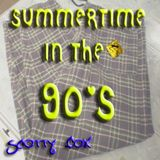 Summertime In The 90's