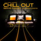 Chill Out (Serve Chilled) by Andrew Coaster