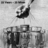 25 Mixes - #02 (Barmy Army)