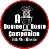 A BOOMER HOME COMPANION REWIND EPISODE #6 DEC. 10, 2016
