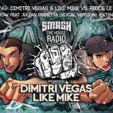 Dimitri Vegas & Like Mike – Smash The House Radio 090 – 17-01-2015