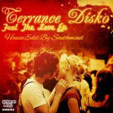 Terrance Dizko - Feel The Love (House Edit By Southmind)