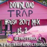 Trap House Mix Part 2
