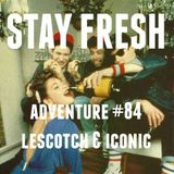 Adventure #84 LeScotch & Iconic Live | MF Doom | DJ Rashad | L33 | BBNG