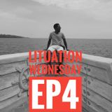 Lituation Wednesday EP4
