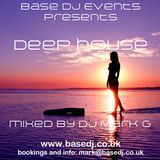 Deep House Mix by DJ Mark G from BaseDj.co.uk